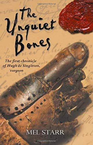 The Unquiet Bones_Mel Starr